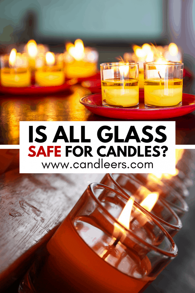 Is All Glass Safe For Candles?